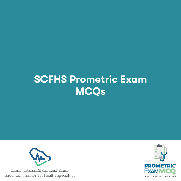 SCFHS Prometric Exam MCQs