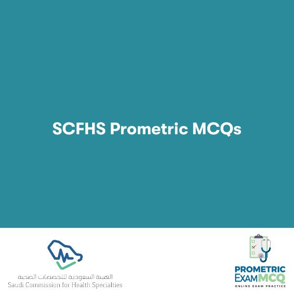 SCFHS Prometric MCQs