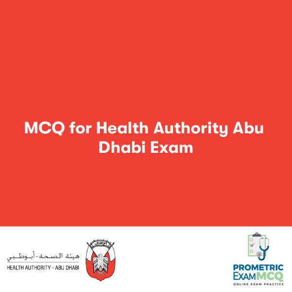 MCQ for Health Authority Abu Dhabi Exam