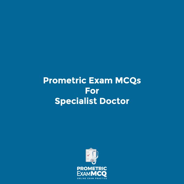 Prometric Exam MCQs for Specialist Dentist