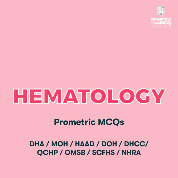 Hematology Prometric MCQs