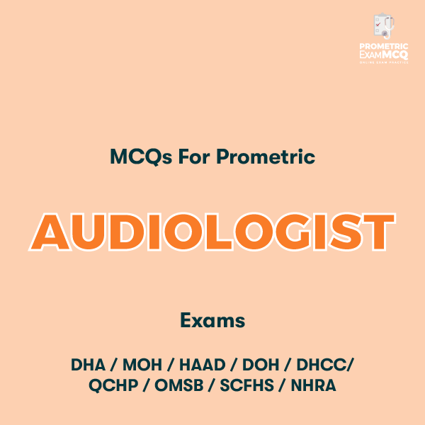 MCQs for Prometric Audiologist Exams