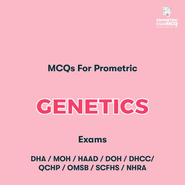 MCQs For Prometric Genetics Exams