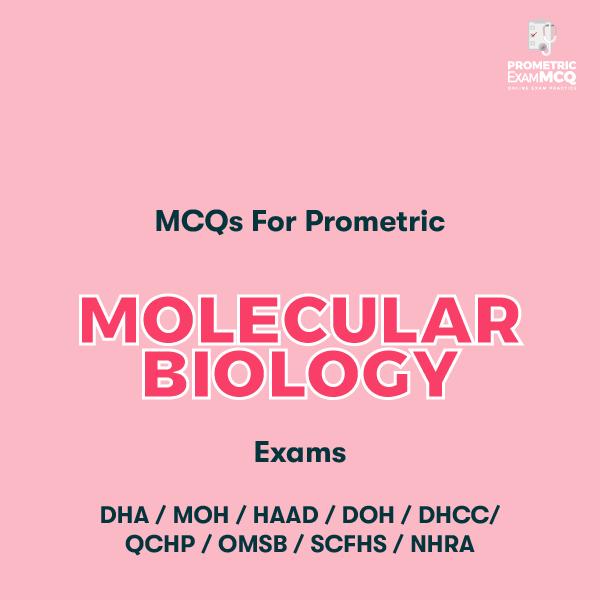 MCQs for Prometric Molecular Biology Exams