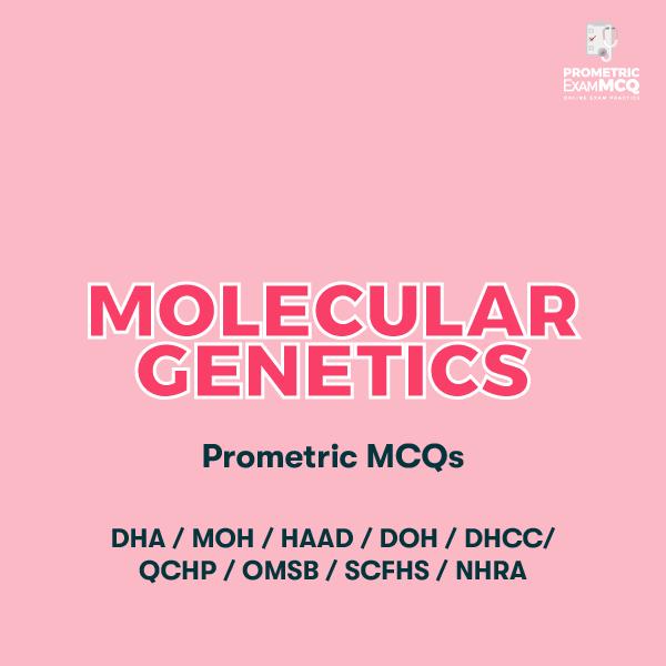 Molecular Genetics Prometric MCQs