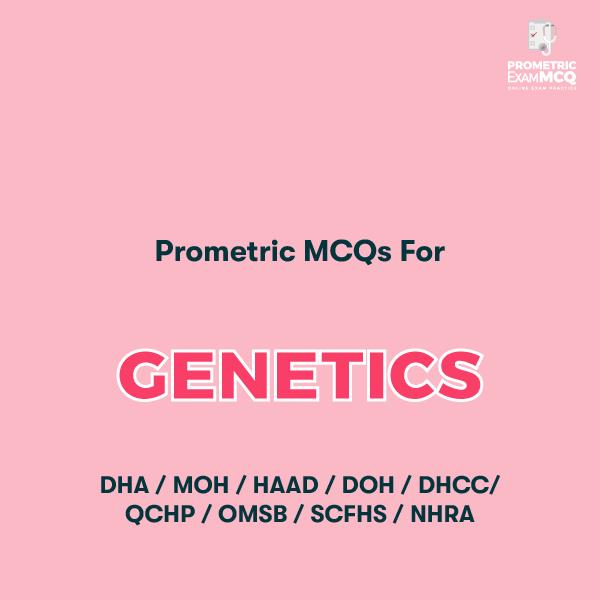 Prometric MCQs For Genetics