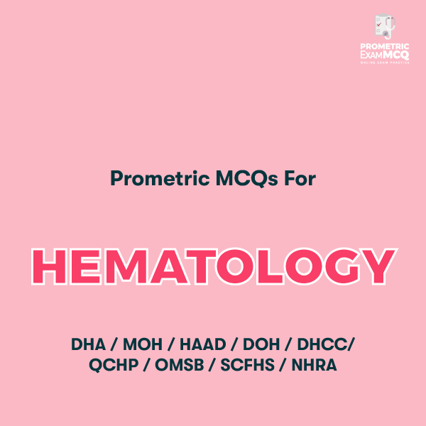 Prometric MCQs For Hematology