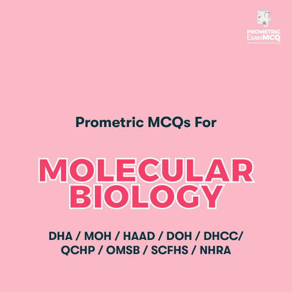 Prometric MCQs for Molecular Biology
