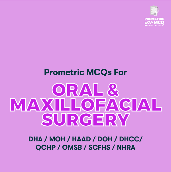 Prometric MCQs for Oral & Maxillofacial Surgery