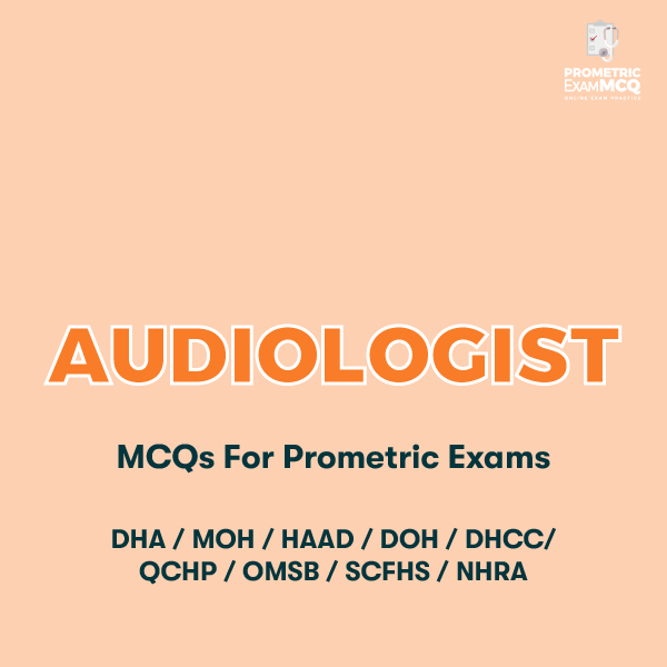 Audiologist MCQs for Prometric Exams