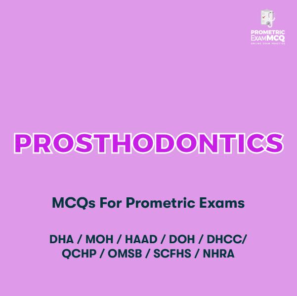 Prosthodontics MCQs for Prometric Exams