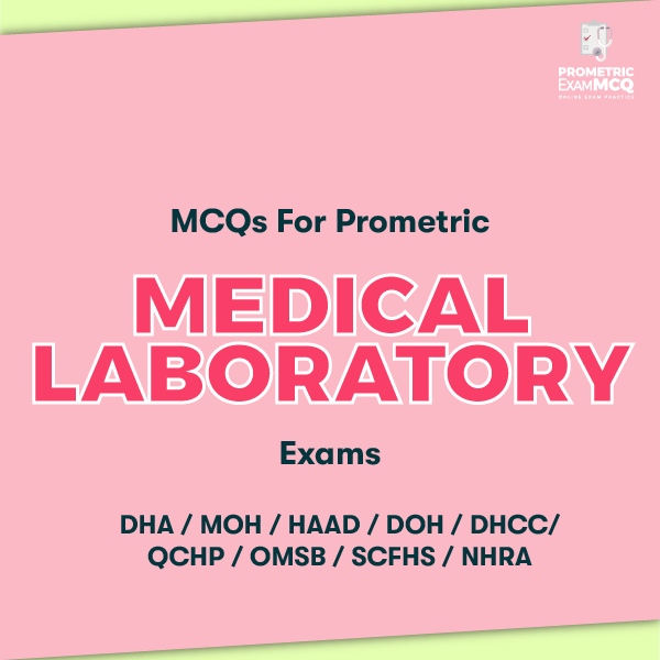 MCQs For Prometric Medical Laboratory Exams