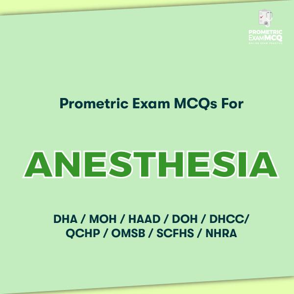 Prometric Exam MCQs for Anesthesia