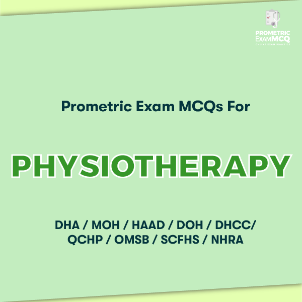 Prometric Exam MCQs for Physiotherapy