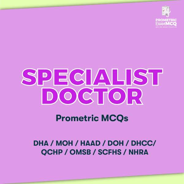 Specialist Doctor Prometric MCQs