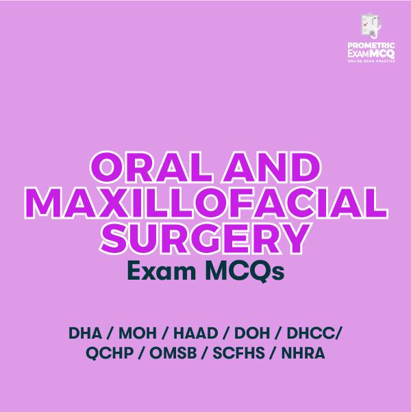 Oral and Maxillofacial Surgery Exam MCQs