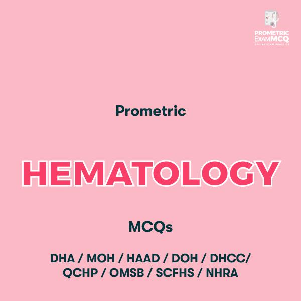 Prometric Hematology MCQs
